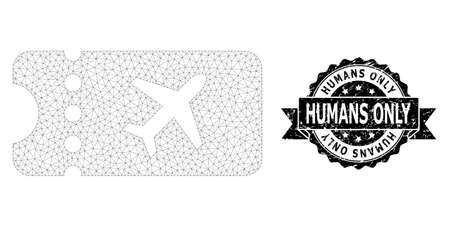 Humans Only dirty seal imitation and vector air ticket mesh model. Black stamp seal includes Humans Only title inside ribbon and rosette. Abstract flat mesh air ticket, designed with flat mesh.
