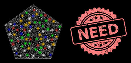 Glare mesh net filled pentagon with light dots, and Need corroded rosette stamp. Illuminated vector mesh created from filled pentagon icon. Pink stamp has Need text inside rosette.