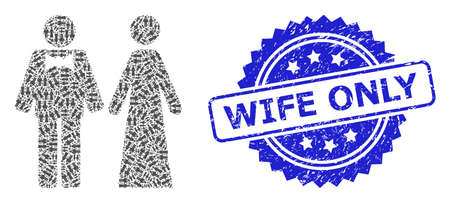 Wife Only unclean stamp seal and vector recursion collage just married persons. Blue stamp seal contains Wife Only title inside rosette.