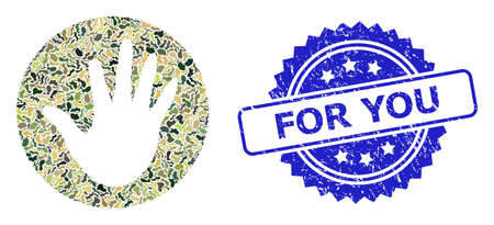 Military camouflage composition of hand circle, and For You unclean rosette seal print. Blue seal has For You text inside rosette. Mosaic hand circle constructed with camouflage items.