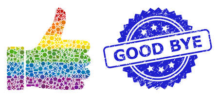 Rainbow colorful vector thumb up mosaic for LGBT, and Good Bye textured rosette seal imitation. Blue seal has Good Bye text inside rosette. Иллюстрация