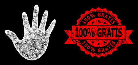 Glowing mesh polygonal hand with glowing spots, and 100% Gratis unclean ribbon seal print. Red stamp has 100% Gratis title inside ribbon.