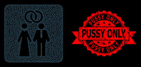 Mesh polygonal marriage persons on a black background, and Pussy Only textured ribbon watermark. Red seal contains Pussy Only text inside ribbon.