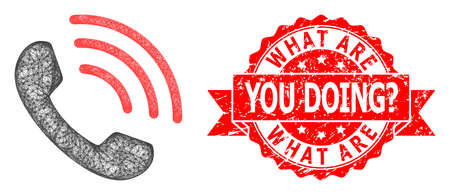 Wire frame phone call icon, and What Are You Doing? unclean ribbon stamp. Red stamp seal includes What Are You Doing? text inside ribbon.Geometric wire frame 2D net based on phone call icon,