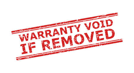 Red WARRANTY VOID IF REMOVED watermark on a white background. Flat vector scratched watermark with WARRANTY VOID IF REMOVED message between double parallel lines. Watermark with unclean texture.