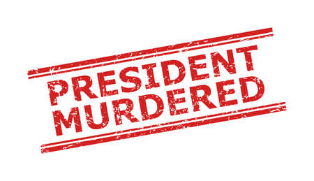 Red PRESIDENT MURDERED watermark on a white background. Flat vector scratched seal with PRESIDENT MURDERED text between double parallel lines. Watermark with scratched texture.