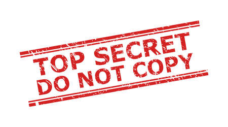 Red TOP SECRET DO NOT COPY stamp seal on a white background. Flat vector scratched seal stamp with TOP SECRET DO NOT COPY message between double parallel lines. Watermark with distress surface.