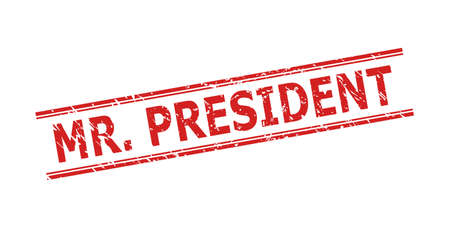 Red MR. PRESIDENT stamp seal on a white background. Flat vector grunge seal stamp with MR. PRESIDENT phrase between double parallel lines. Watermark with grunge surface. Vetores