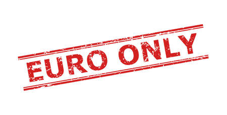 Red EURO ONLY seal stamp on a white background. Flat vector scratched stamp with EURO ONLY title between double parallel lines. Rubber imitation with scratched texture.