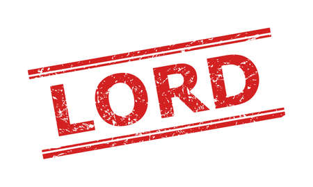 Red LORD stamp seal on a white background. Flat vector scratched seal stamp with LORD title inside double parallel lines. Imprint with distress style.