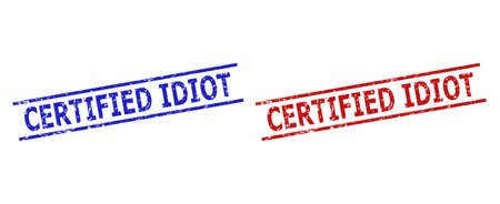 Blue and red CERTIFIED IDIOT seal stamps on a white background. Flat vector scratched seal stamps with CERTIFIED IDIOT caption inside parallel lines. Watermarks with corroded style.