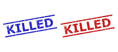 Blue and red KILLED seal stamps on a white background. Flat vector scratched seal stamps with KILLED phrase between two parallel lines. Rubber imitations with distress surface.