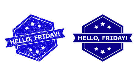 Hexagonal HELLO, FRIDAY! stamp seal on a white background, with undamaged version. Flat vector blue grunge seal stamp with HELLO, FRIDAY! title inside hexagoanl shape, ribbon is used.