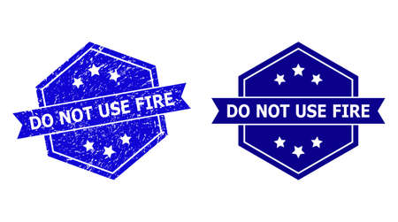 Hexagon DO NOT USE FIRE seal stamp on a white background, with source version. Flat vector blue grunge seal stamp with DO NOT USE FIRE text inside hexagon form, ribbon used.