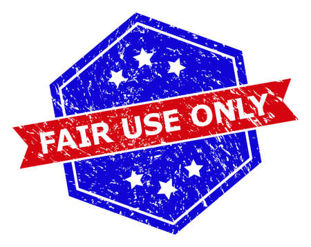 Hexagonal FAIR USE ONLY stamp seal. Flat vector red and blue bicolor scratched seal stamp with FAIR USE ONLY slogan inside hexagon form, ribbon used. Rubber imitation with corroded texture, Vektoros illusztráció