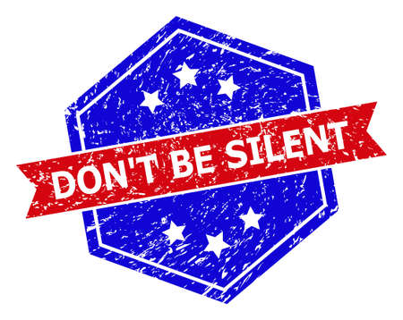 Hexagonal DONT BE SILENT watermark. Flat vector blue and red bicolor distress watermark with DONT BE SILENT slogan inside hexagonal shape, ribbon used. Watermark with distress texture,