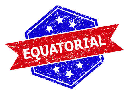 Hexagon EQUATORIAL stamp seal. Flat vector red and blue bicolor scratched stamp with EQUATORIAL phrase inside hexagon shape, ribbon used. Watermark with grunge texture, on a white background.