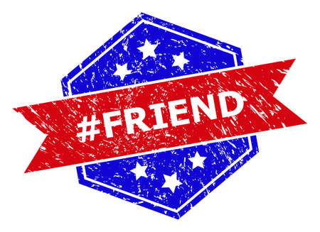 Hexagon #FRIEND stamp. Flat vector red and blue bicolor grunge seal stamp with #FRIEND tag inside hexagon shape, ribbon is used also. Rubber imitation with distress style, on a white background.