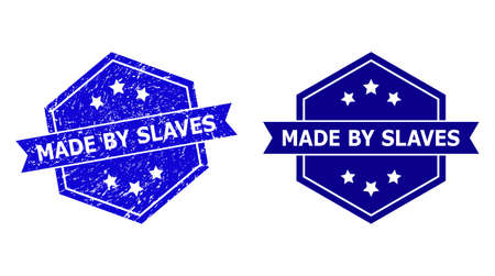 Hexagonal MADE BY SLAVES seal stamp on a white background, with original version. Flat vector blue scratched stamp with MADE BY SLAVES text inside hexagoanl shape, ribbon is used also.