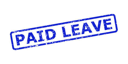 Blue PAID LEAVE watermark on a white background. Flat vector textured seal with PAID LEAVE text is placed inside rounded rectangular frame. Watermark with corroded surface.