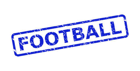 Blue FOOTBALL seal stamp on a white background. Flat vector grunge seal stamp with FOOTBALL phrase is inside rounded rect frame. Rubber imitation with corroded surface.