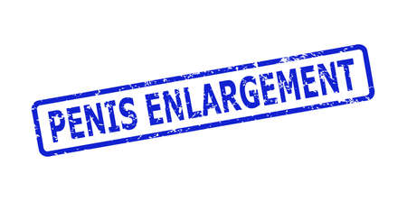Blue PENIS ENLARGEMENT seal stamp on a white background. Flat vector distress seal stamp with PENIS ENLARGEMENT text is placed inside rounded rect frame. Rubber imitation with unclean style.