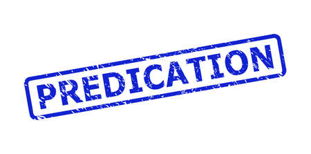 Blue PREDICATION seal on a white background. Flat vector textured seal stamp with PREDICATION text is placed inside rounded rectangle frame. Watermark with grunged style.