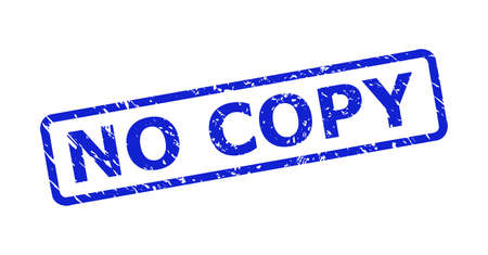 Blue NO COPY seal stamp on a white background. Flat vector textured seal stamp with NO COPY phrase is inside rounded rectangular frame. Watermark with corroded style.