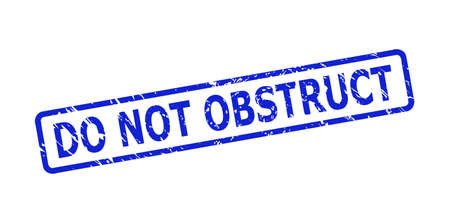 Blue DO NOT OBSTRUCT seal stamp on a white background. Flat vector distress seal stamp with DO NOT OBSTRUCT text is placed inside rounded rectangular frame. Watermark with unclean texture.