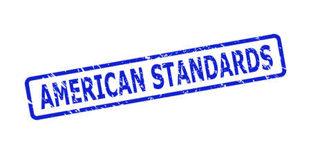 Blue AMERICAN STANDARDS seal on a white background. Flat vector scratched seal stamp with AMERICAN STANDARDS message is placed inside rounded rect frame. Imprint with grunge style.