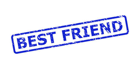 Blue BEST FRIEND stamp on a white background. Flat vector textured stamp with BEST FRIEND message is placed inside rounded rect frame. Rubber imitation with unclean style.