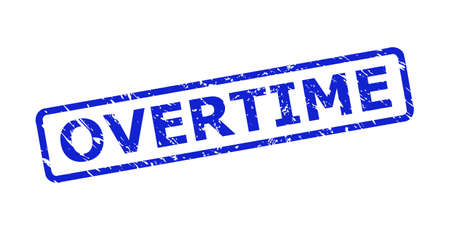 Blue OVERTIME seal on a white background. Flat vector distress watermark with OVERTIME message is inside rounded rectangular frame. Watermark with distress surface.