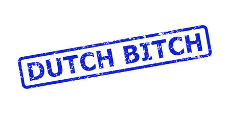 Blue DUTCH BITCH stamp seal on a white background. Flat vector textured seal stamp with DUTCH BITCH text is placed inside rounded rectangle frame. Watermark with grunged style.