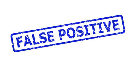 Blue FALSE POSITIVE stamp seal on a white background. Flat vector grunge stamp with FALSE POSITIVE phrase is inside rounded rectangular frame. Rubber imitation with grunge style.