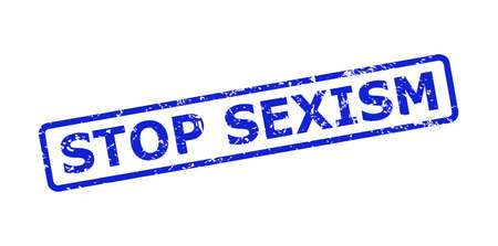 Blue STOP SEXISM stamp seal on a white background. Flat vector textured seal stamp with STOP SEXISM text is inside rounded rectangular frame. Rubber imitation with scratched style. 矢量图像
