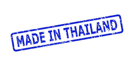 Blue MADE IN THAILAND stamp seal on a white background. Flat vector grunge seal stamp with MADE IN THAILAND message is inside rounded rectangle frame. Rubber imitation with grunge surface. 矢量图像