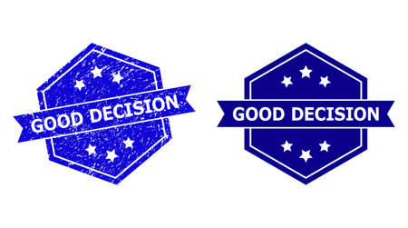 Hexagon GOOD DECISION stamp seal on a white background, with source version. Flat vector blue grunge seal stamp with GOOD DECISION title inside hexagoanl form, ribbon used also.