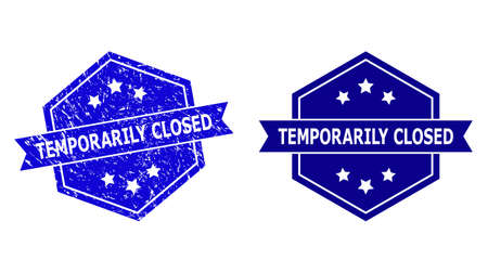 Hexagon TEMPORARILY CLOSED stamp seal on a white background, with source variant. Flat vector blue distress seal stamp with TEMPORARILY CLOSED caption inside hexagon shape, ribbon used also.