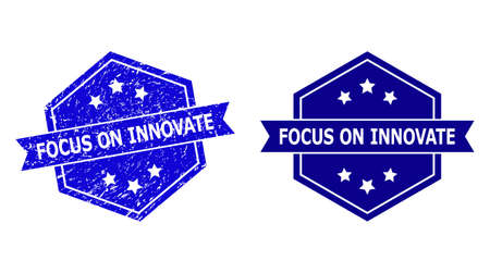 Hexagon FOCUS ON INNOVATE stamp on a white background, with clean version. Flat vector blue scratched seal stamp with FOCUS ON INNOVATE title inside hexagon form, ribbon is used also.