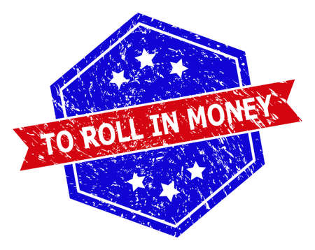 Hexagon TO ROLL IN MONEY watermark. Flat vector blue and red bicolor textured stamp with TO ROLL IN MONEY message inside hexagon form, ribbon used. Watermark with unclean texture, 向量圖像