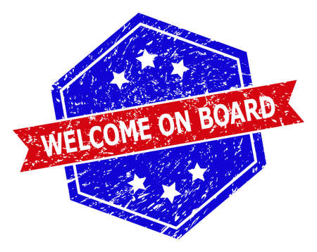Hexagon WELCOME ON BOARD seal stamp. Flat vector blue and red bicolor scratched seal stamp with WELCOME ON BOARD tag inside hexagoanl shape, ribbon is used. Imprint with scratched surface, Vectores