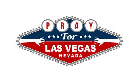 Pray for Las Vegas Nevada vector illustration on white background.