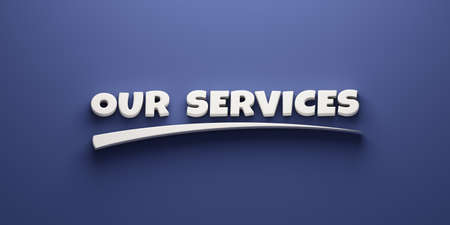 Our Services Writing. 3D Render Illustration banner