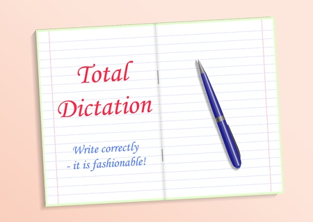 Red text Total dictation, write grammatically it s fashionable. Notebook and pen on the table. Vector illustration Ilustração