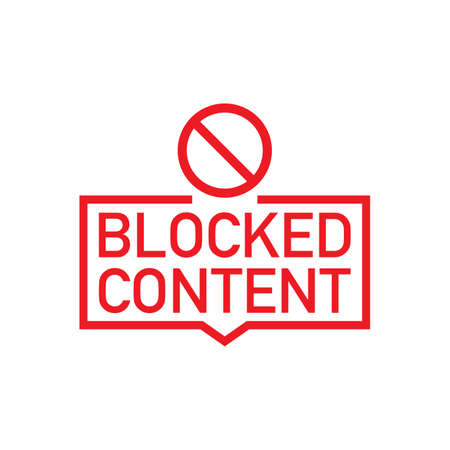 Red label Blocked Content on white background. Vector stock illustration.