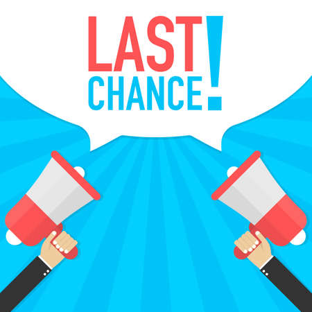 Last chance - advertising sign with megaphone. Vector stock illustration. Standard-Bild - 110174586
