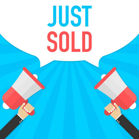 Hand Holding Megaphone With Just Sold Announcement. Vector stock illustration.