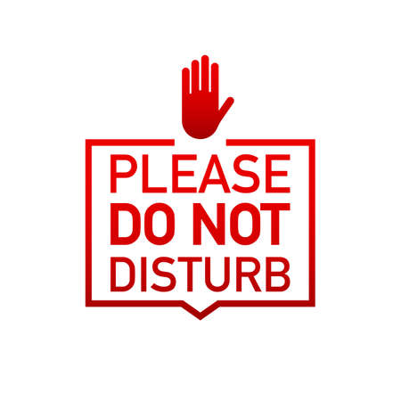Please do not disturb label on white background. Vector stock illustration. 일러스트