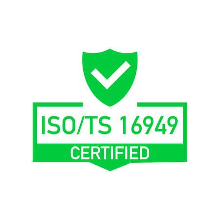 Distintivo certificato ISO TS 16949, icona. Timbro di certificazione. Vettore di design piatto. Illustrazione di riserva di vettore.