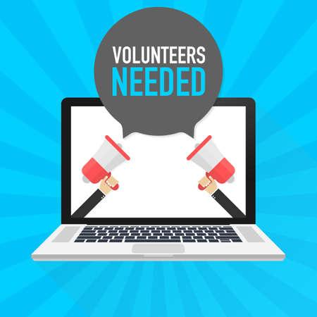 Laptop notebook computer screen. Hand holding megaphone. Volunteers needed text in speech bubble. Vector stock illustration.